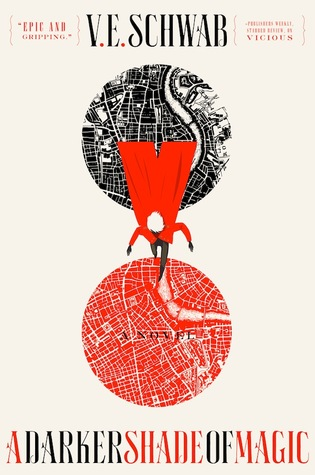 Review: A Darker Shade Of Magic by V.E. Schwab