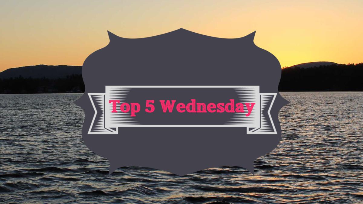 Top 5 Wednesday