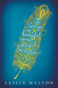 the-strange-and-beautiful-sorrows-of-ava-lavender-leslye-walton
