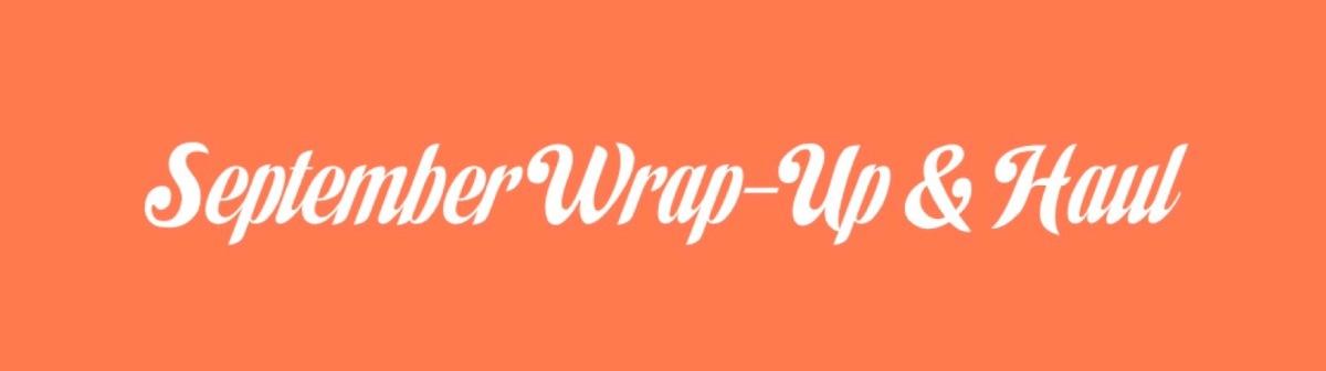 September Wrap-up & BookHaul