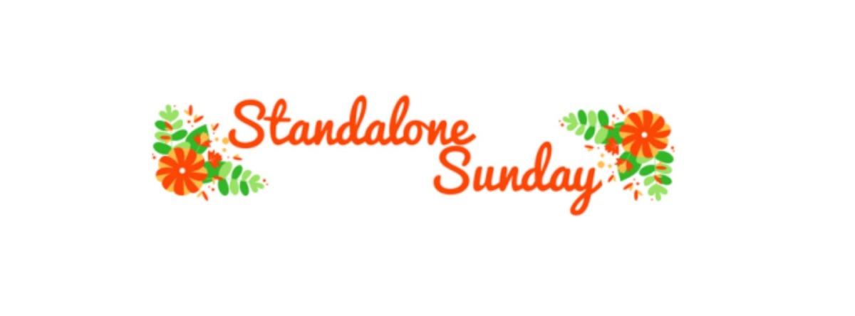 Standalone Sunday
