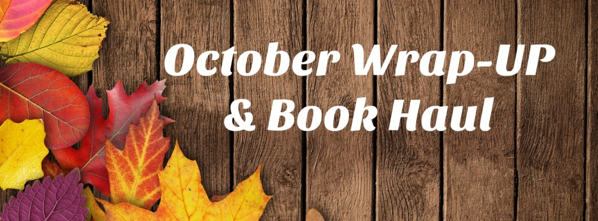 October Wrap-Up & Haul