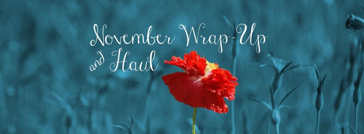 November Wrap-Up andHaul