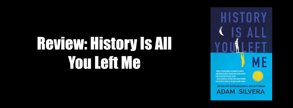Review: History Is All You LeftMe