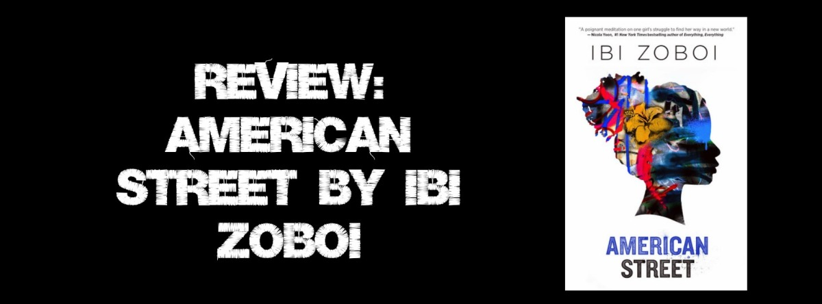 Review: American Street by IbiZoboi