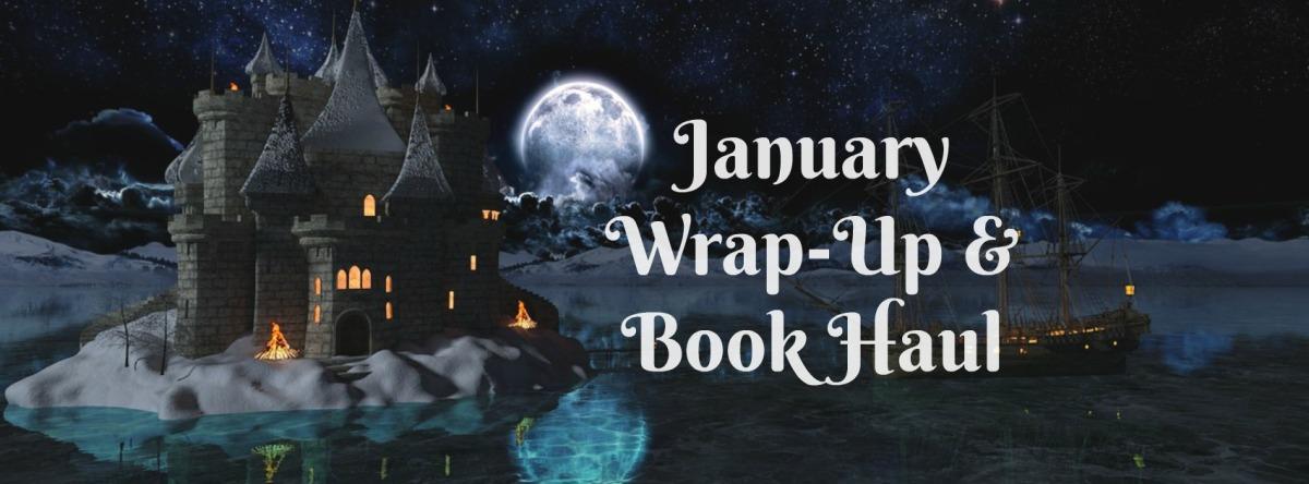 January Wrap-Up & BookHaul