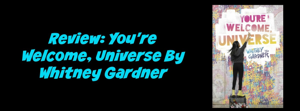Review: You're Welcome Universe by Whitney Gardner