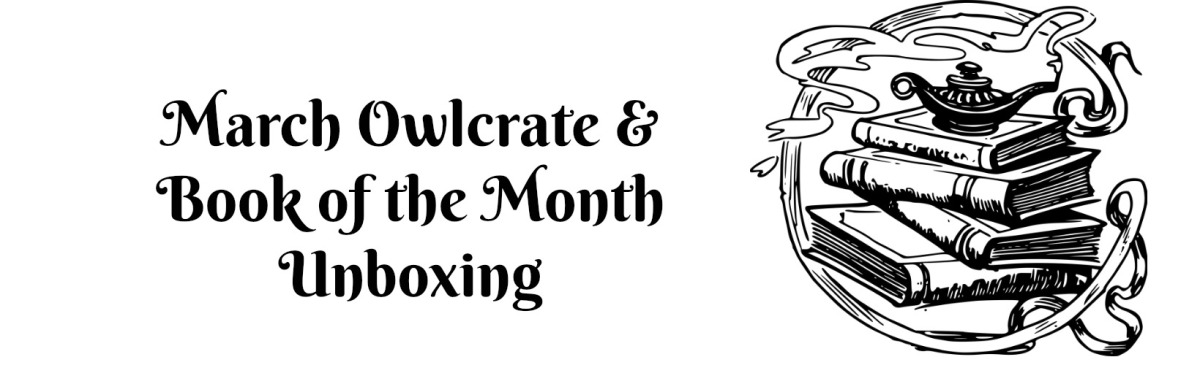 March Owlcrate & Book of the MonthUnboxing