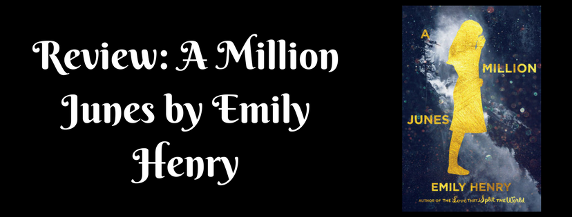 Review: A Million Junes by EmilyHenry