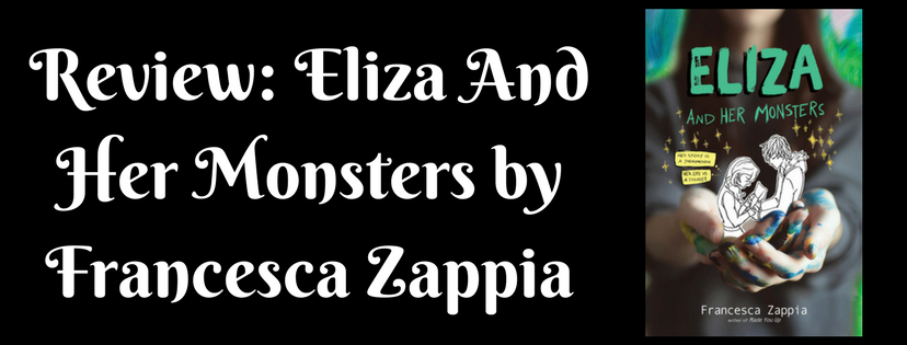 Review: Eliza And Her Monsters by Francesca Zappia