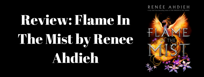 Review: Flame in the Mist by ReneeAhdieh