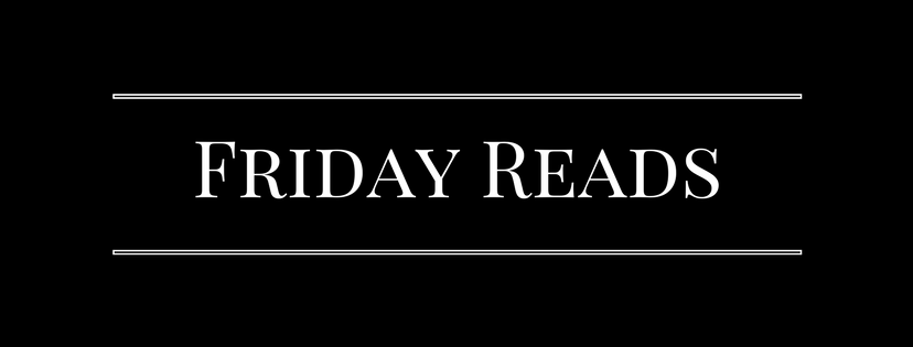 Friday Reads 8/11/2017