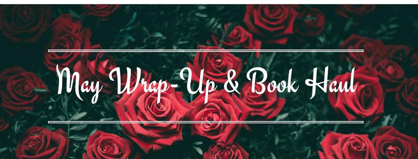 May Wrap-Up & BookHaul