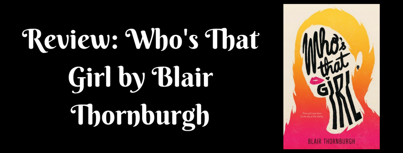 Review: Who's That Girl by Blair Thornburgh