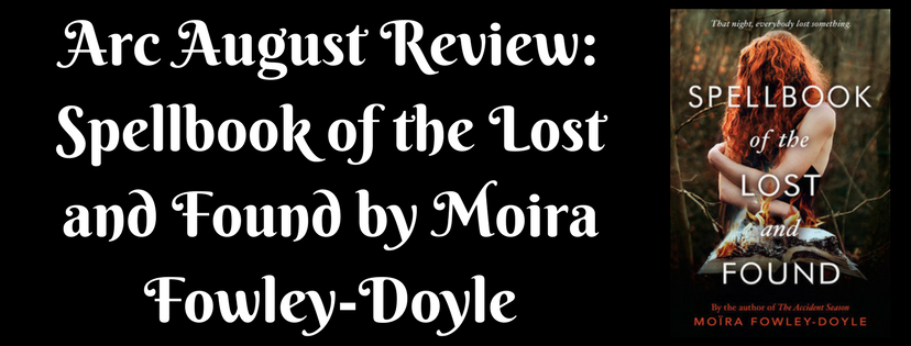 ARC August Review: Spellbook of the Lost and Found by MoiraFowley-Doyle