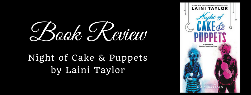 Review: Night of Cake & Puppets by Laini Taylor