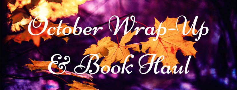 October Wrap-Up & Book Haul