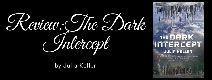 Review: The Dark Intercept by Julia Keller