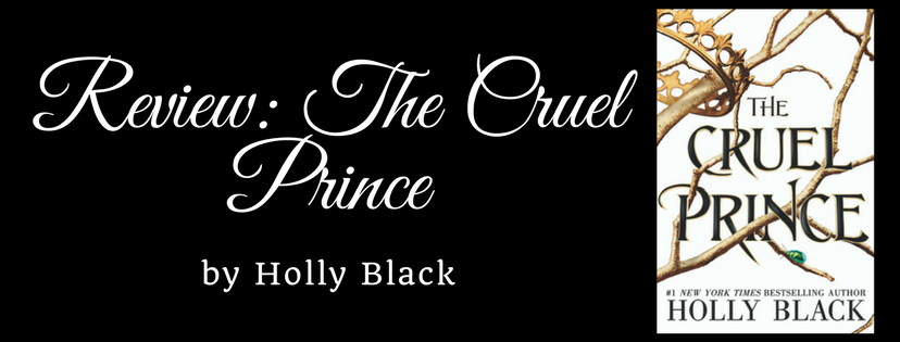 The Cruel Prince (The Folk of the Air #1): Spoiler Free Review Feat. Gretchen @ChicNerdReads