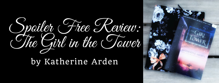 Spoiler Free Review: The Girl in the Tower by Katherine Arden