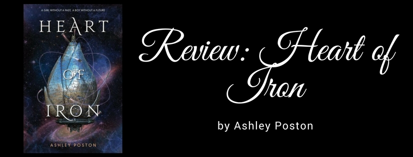 Review: Heart of Iron by Ashley Poston