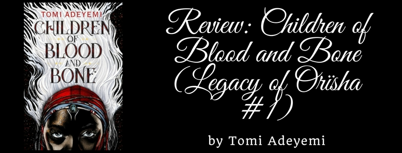 review children of blood and bone legacy of or239sha 1