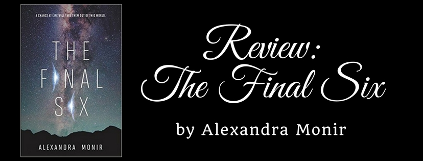 Review: The Final Six by Alexandra Monir