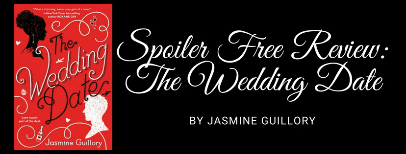 Spoiler Free Review: The Wedding Date by Jasmine Guillory