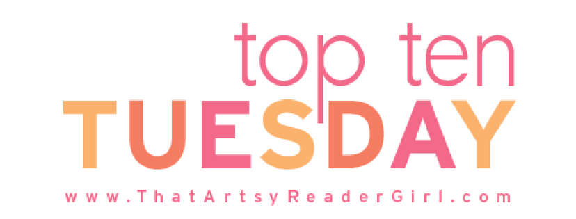 Top Ten Tuesday: The Ten Most Recent Additions to My E-Reader