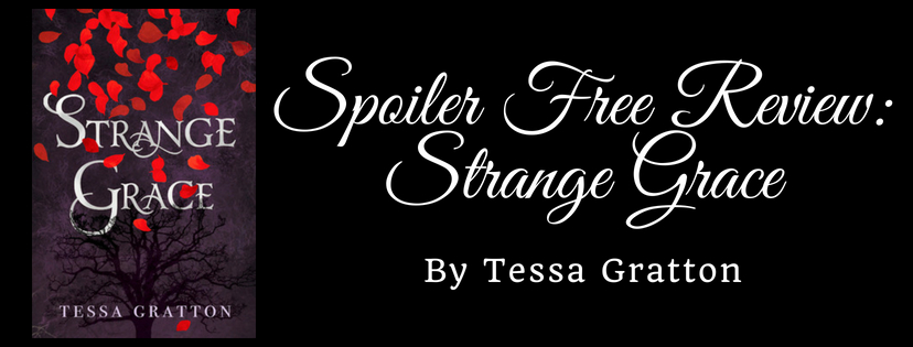 SPOILER FREE REVIEW: STRANGE GRACE BY TESSA GRATTON