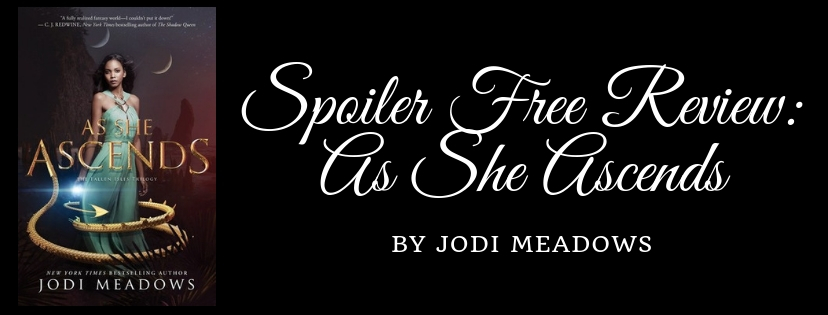 🐉Spoiler Free Review: As She Ascends by Jodi Meadows🐉