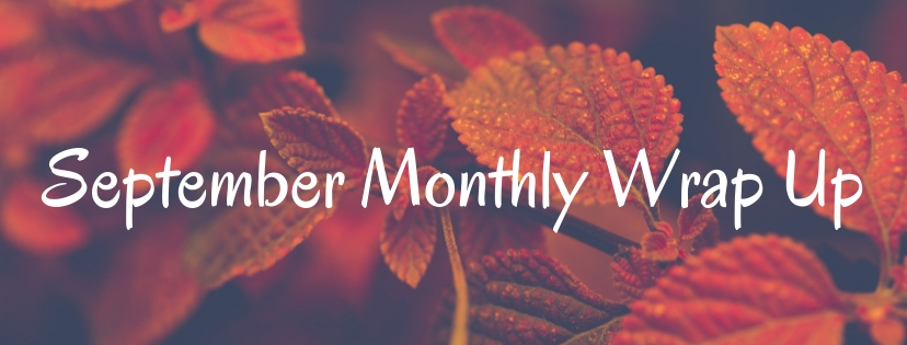 September Monthly Wrap Up