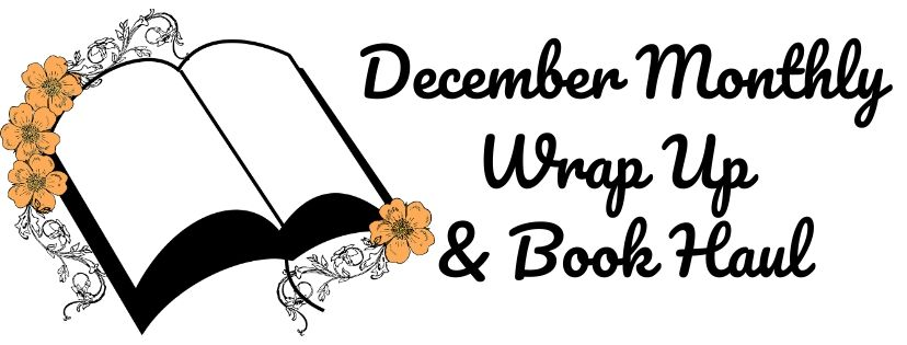 December 2019 Monthly Wrap-Up & Book Haul