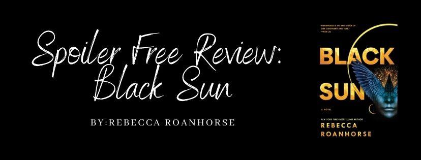 Spoiler Free Review: Black Sun (Between Earth & Sky #1) by RebeccaRoanhorse
