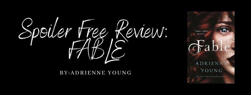 Spoiler Free Review: Fable by Adrienne Young