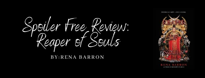 Spoiler Free Review: Reaper of Souls by Rena Barron