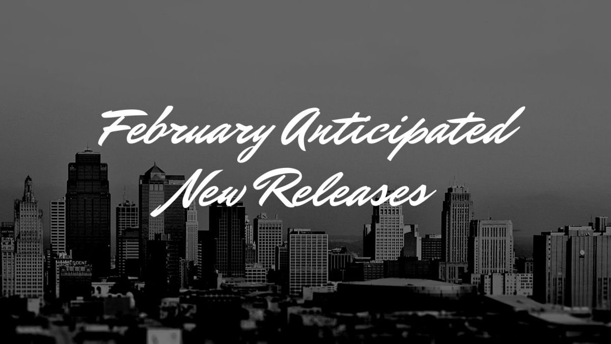 February 2021 Anticipated New Releases