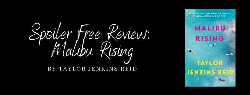 Spoiler Free Review: Malibu Rising by Taylor JenkinsReid