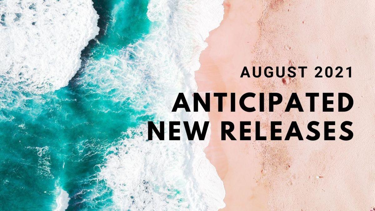 August 2021 Anticipated NewReleases